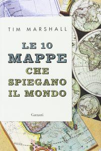 Le dieci mappe che spiegano il mondo